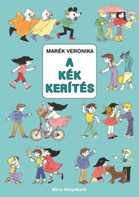 Marék Veronika: A kék kerítés -  (Könyv)