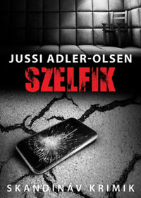 Jussi Adler-Olsen: Szelfik -  (Könyv)