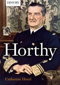 Catherine Horel: Horthy -  (Könyv)