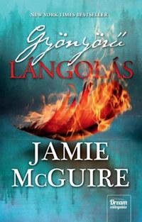 Jamie McGuire: Gyönyörű lángolás - puha kötés -  (Könyv)