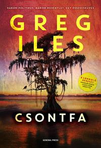 Greg Iles: Csontfa -  (Könyv)