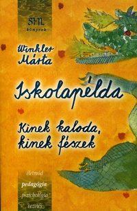 Winkler Márta: Iskolapélda -  (Könyv)