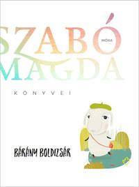 Szabó Magda: Bárány Boldizsár -  (Könyv)