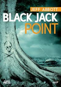 Jeff Abbott: Black Jack Point -  (Könyv)
