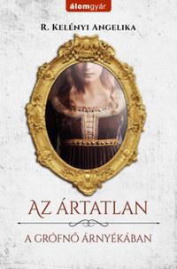 R. Kelényi Angelika: Az ártatlan -  (Könyv)