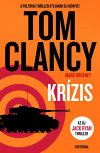 Tom Clancy: Krízis -  (Könyv)