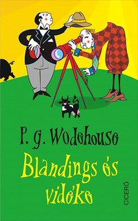 P. G. Wodehouse: Blandings és vidéke -  (Könyv)