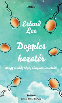 Erlend Loe: Doppler hazatér -  (Könyv)