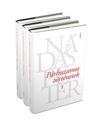 Nádas Péter: Párhuzamos történetek I-III. -  (Könyv)
