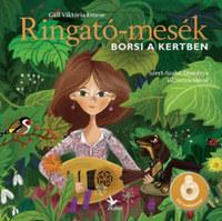 Gáll Viktória Emese: Ringató-mesék - Borsi a kertben - CD melléklettel -  (Könyv)