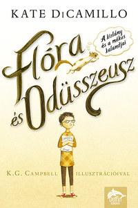 Kate DiCamillo: Flóra és Odüsszeusz - A kislány és a mókus kalandjai -  (Könyv)