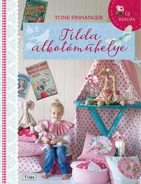 Tone Finnanger: Tilda alkotóműhelye -  (Könyv)