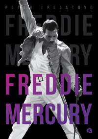 Peter Freestone: Freddie Mercury -  (Könyv)