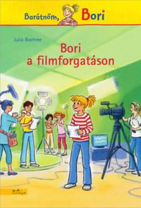 Julia Boehme: Bori a filmforgatáson -  (Könyv)