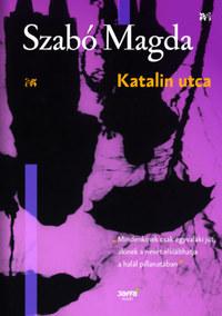 Szabó Magda: Katalin utca -  (Könyv)