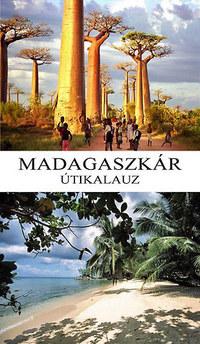 Randrianasolo Lalarison Richard, Randrianasolo Daniella: Madagaszkár útikalauz -  (Könyv)