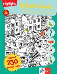 Temesvári Zsolt (Szerk.): Rejtett képek 8. - Épül a város és sok más fejtörő -  (Könyv)