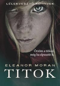 Eleanor Moran: Titok -  (Könyv)