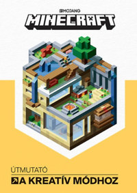 Craig Jelley: Minecraft - Útmutató a kreatív módhoz -  (Könyv)