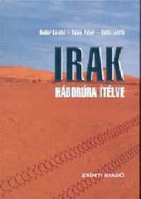 Andor László, Tálas Péter: Irak - Háborúra ítélve -  (Könyv)