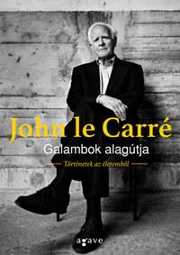 John le Carré: Galambok alagútja - Történetek az életemből -  (Könyv)