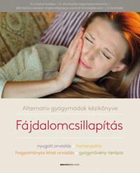 Dr. Christine Gustafson: Fájdalomcsillapítás - Alternatív gyógymódok kézikönyve -  (Könyv)