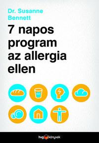 Dr. Susanne Bennett: 7 napos program az allergia ellen -  (Könyv)