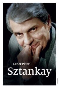 Léner Péter: Sztankay -  (Könyv)