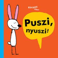 Kárpáti Tibor: Puszi, nyuszi! -  (Könyv)