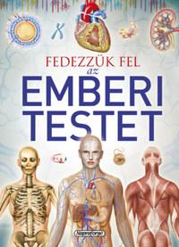 Jordi Vigué (Összeáll.): Tudástár - Fedezzük fel az emberi testet -  (Könyv)