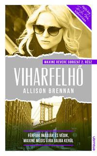 Allison Brennan: Viharfelhő - Maxine Revere sorozat 2. -  (Könyv)