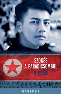 J.M. Lee: Szökés a Paradicsomból -  (Könyv)