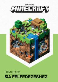 Stephanie Milton: Minecraft - Útmutató a felfedezéshez -  (Könyv)