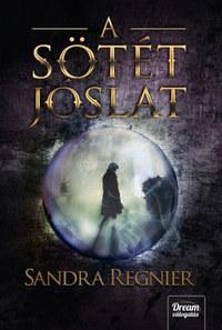 Sandra Regnier: A sötét jóslat -  (Könyv)