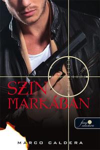 Marco Caldera: Szin markában -  (Könyv)