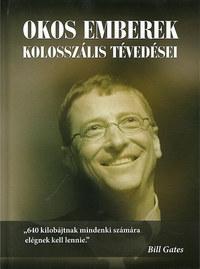 Okos emberek kolosszális tévedései -  (Könyv)