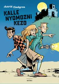 Astrid Lindgren: Kalle nyomozni kezd -  (Könyv)