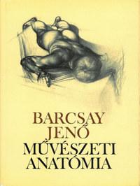 Barcsay Jenő: Művészeti anatómia (20. kiadás) -  (Könyv)