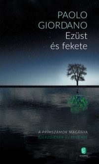 Paolo Giordano: Ezüst és fekete -  (Könyv)