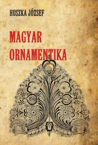 Huszka József: Magyar ornamentika -  (Könyv)