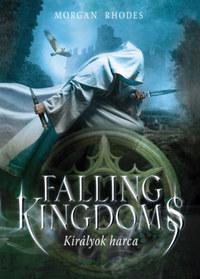 Morgan Rhodes: Falling Kingdoms - Királyok harca -  (Könyv)