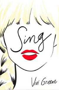 Vivi Greene: Sing! -  (Könyv)