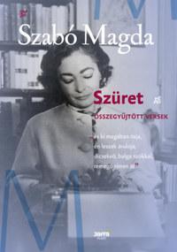 Szabó Magda: Szüret - Összegyűjtött versek -  (Könyv)