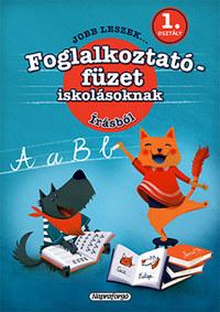 Galambos Vera: Jobb leszek írásból, első osztályosoknak - Foglalkoztatófüzet iskolásoknak -  (Könyv)