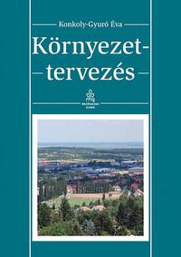Konkolyné Gyuró Éva: Környezettervezés -  (Könyv)