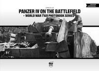 Craig Ellis: Panzer IV on the battlefield - World War Two Photobook Series -  (Könyv)