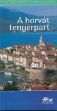Szarka Sándor: A horvát tengerpart (útikönyv) - Panoráma regionális útikönyvek -  (Könyv)