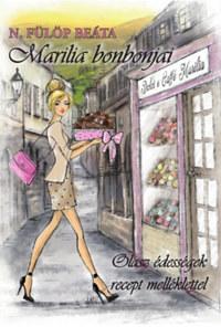 N. Fülöp Beáta: Marilia bonbonjai - Olasz édességek recept melléklettel -  (Könyv)