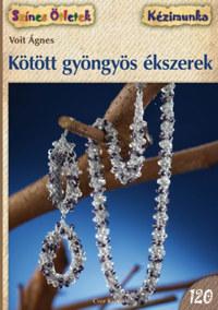 Voit Ágnes: Kötött gyöngyös ékszerek -  (Könyv)
