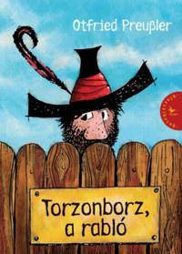 Otfried Preussler: Torzonborz, a rabló -  (Könyv)